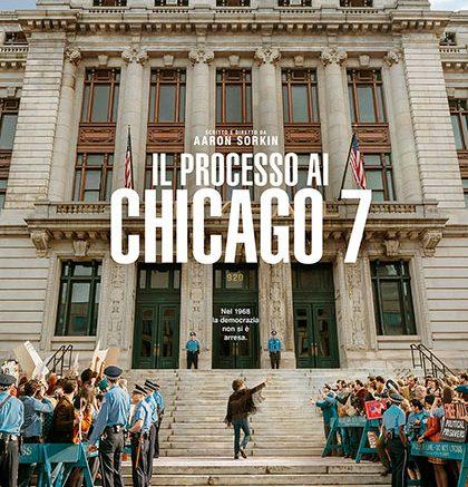 Il processo ai Chicago 7: un ritratto socio-politico dell'America degli anni '60 (Recensione)