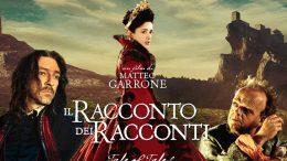 Il racconto dei racconti: il fantasy secondo Matteo Garrone (Recensione)